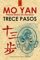 Mo Yan: Trece pasos