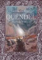 Caroline Ronnefeldt: Quendel - Windzeit, Wolfszeit