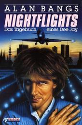 Nightflights - Das Tagebuch eines Dee Jay