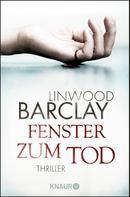 Linwood Barclay: Fenster zum Tod ★★★★