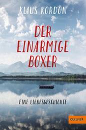 Der einarmige Boxer, eine Liebesgeschichte - Roman