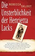 Rebecca Skloot: Die Unsterblichkeit der Henrietta Lacks ★★★★