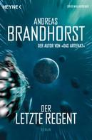 Andreas Brandhorst: Der letzte Regent ★★★★