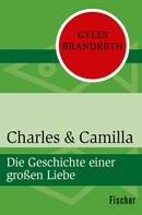 Gyles Brandreth: Charles & Camilla ★★★★