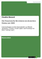 Claudine Massard: Die Französische Revolution im deutschen Drama um 1800