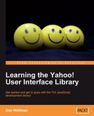 Dan Wellman: Learning the Yahoo! User Interface library