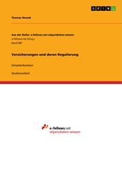 Versicherungen und deren Regulierung - Schattenbanken