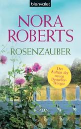 Rosenzauber - Roman