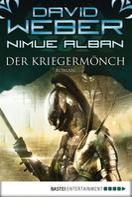 David Weber: Nimue Alban: Der Kriegermönch ★★★★