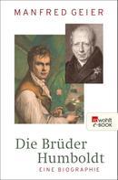 Manfred Geier: Die Brüder Humboldt ★★★★★