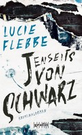 Lucie Flebbe: Jenseits von schwarz ★★★★