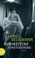 Rafael Seligmann: Rubinsteins Versteigerung ★★★