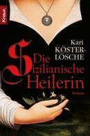Kari Köster-Lösche: Die sizilianische Heilerin ★★★★