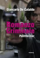 Giancarlo De Cataldo: Romanzo Criminale ★★★★