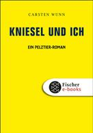Carsten Wunn: Kniesel und ich