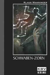 Schwaben-Zorn - Kommissar Braigs sechster Fall