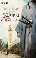 John J. Healey: Der Samurai von Sevilla ★★★★