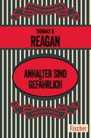 Thomas B. Reagan: Anhalter sind gefährlich ★★★