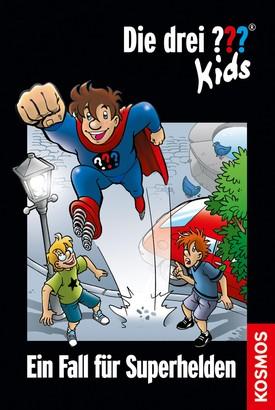 Die drei ??? Kids, 45, Ein Fall für Superhelden (drei Fragezeichen Kids)