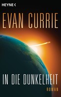 Evan Currie: In die Dunkelheit ★★★★
