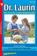 Patricia Vandenberg: Dr. Laurin 152 – Arztroman ★★★★★