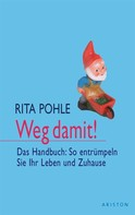 Rita Pohle: Weg damit! ★★★