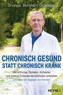 Bernhard Dickreiter: Chronisch gesund statt chronisch krank ★★