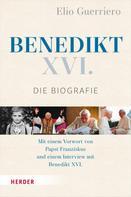 Elio Guerriero: Benedikt XVI.