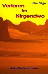 Verloren im Nirgendwo - Abenteuer-Roman