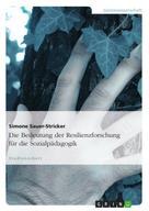 Simone Sauer-Stricker: Die Bedeutung der Resilienzforschung für die Sozialpädagogik