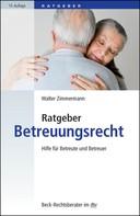 Walter Zimmermann: Ratgeber Betreuungsrecht ★★★
