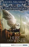 Rachel Neumeier: Der Greifenmagier: Herr der Winde ★★★★