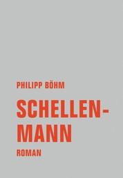 Schellenmann - Roman