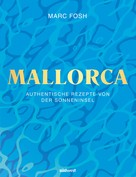 Marc Fosh: Mallorca ★★★★