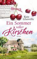 Kate Glanville: Ein Sommer voller Kirschen ★★★★