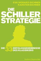 Die Schiller-Strategie - Die 33 Erfolgsgeheimnisse des Klassikers