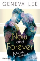 Geneva Lee: Now and Forever - Weil ich dich liebe ★★★★