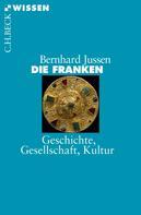 Bernhard Jussen: Die Franken ★★★★