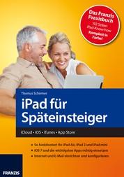 iPad für Späteinsteiger - iCloud - iOS - iTunes - App Store