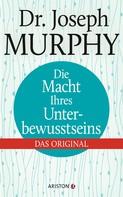 Joseph Murphy: Die Macht Ihres Unterbewusstseins ★★★★