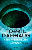 Torkil Damhaug: Der Kreis aller Sünden ★★★★