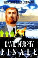 Bernd Teuber: David Murphy - Finale