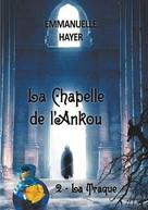 Emmanuelle Hayer: La Chapelle de l'Ankou