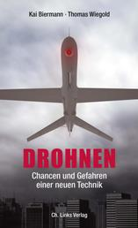 Drohnen - Chancen und Gefahren einer neuen Technik