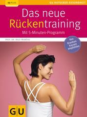 Das neue Rückentraining - Mit 5-Minuten-Programm