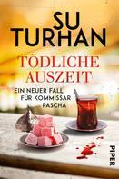 Su Turhan: Tödliche Auszeit ★★★★