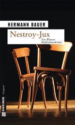 Nestroy-Jux - Ein Wiener Kaffeehauskrimi