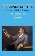Thorsten Valk: Der junge Goethe