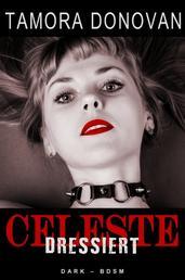 Celeste - Dressiert