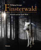 Wolfgang Beringer: Finsterwald